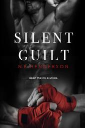 Silent Guilt: Book 2