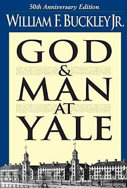 God and Man at Yale PDF