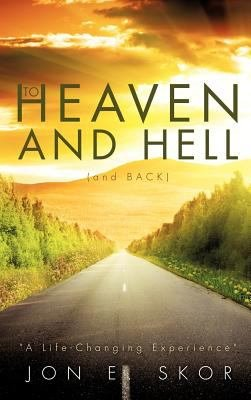 To Heaven and Hell  and Back