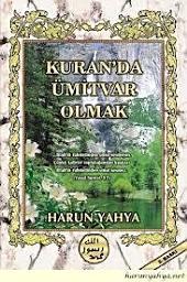 Kuran'da Ümitvar Olmak