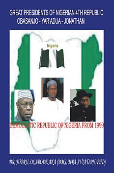 Great Presidents of Nigerian 4th Republic PDF