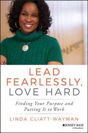 Lead Fearlessly  Love Hard