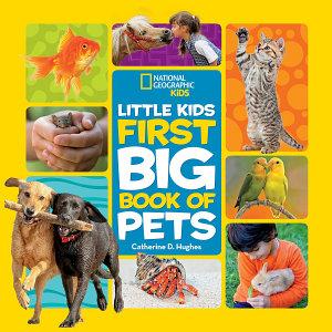 Little Kids First Big Book of Pets Book
