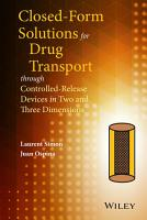 Closed form Solutions for Drug Transport through Controlled Release Devices in Two and Three Dimensions PDF