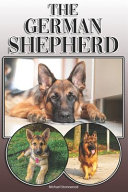 The German Shepherd  A Complete and Comprehensive Owners Guide To  Buying  Owning  Health  Grooming  Training  Obedience  Understanding and PDF