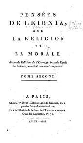 Pensées de Leibniz: sur la religion et la morale, Volume2