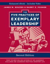 The Five Practices of Exemplary Leadership, Enhanced Edition: Edition 2