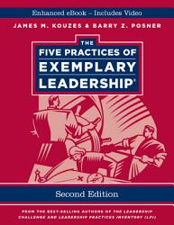The Five Practices Of Exemplary Leadership Enhanced Edition Book PDF
