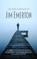 The Deep Thoughts of Jim Emerton PDF