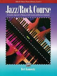 Alfred s Basic Jazz Rock Course  Lesson Book  Level 2 PDF
