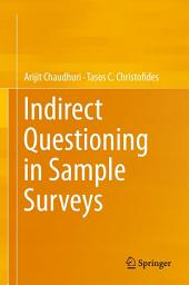 Indirect Questioning in Sample Surveys