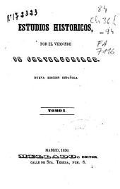 Estudios históricos: Volumen 1
