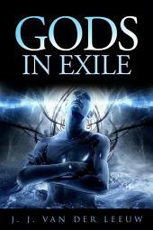 Gods in exile
