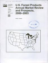 US forest products annual market review and prospects, 2000-2003