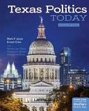 Texas Politics Today  Enhanced Edition