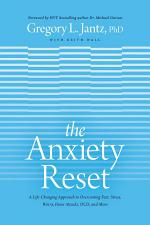 The Anxiety Reset: A Life-Changing Approach to Overcoming Fear, Stress, Worry, Panic Attacks, Ocd and More