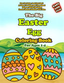 The Big Easy Easter Egg Coloring Book For Ages 1-4