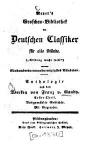Anthologie aus den Werken von Franz v. Gaudy: Band 1
