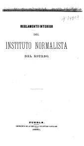 Reglamento interior del Instituto Normalista del estado