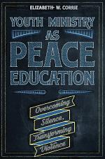 Youth Ministry as Peace Education