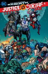Justice League vs. Suicide Squad (2016-) #6
