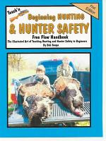 Teach'n Beginning Hunting and Hunter Safety Free Flow Handbook