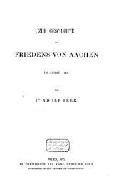 Zur Geschichte des Friedens von Aachen im Jahre 1748