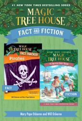 Magic Tree House Fact & Fiction: Pirates
