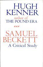 Samuel Beckett, a Critical Study
