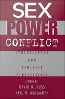 Sex  Power  Conflict   Evolutionary and Feminist Perspectives PDF
