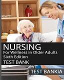 Nursing for Wellness in Older Adults Test Bank PDF