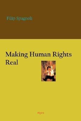 Making Human Rights Real PDF