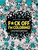 F Ck Off I M Coloring Swear Word Coloring Book Book PDF
