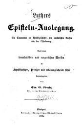 Luthers Episteln-Auslegung: ein Commentar zur Apostelgeschichte, den apostolischen Briefen und der Offenbarung