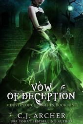 Vow of Deception: Book 9 of the Ministry Of Curiosities Series