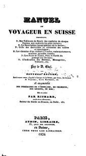 Manuel du voyageur en Suisse ... Traduit de l'allemand by Jean Gaudin . Troisième édition, etc