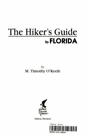 The Hiker s Guide to Florida PDF