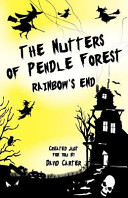 The Nutters of Pendle Forest   Book Two Rainbows End PDF