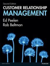 Customer Relationship Management: Edition 2