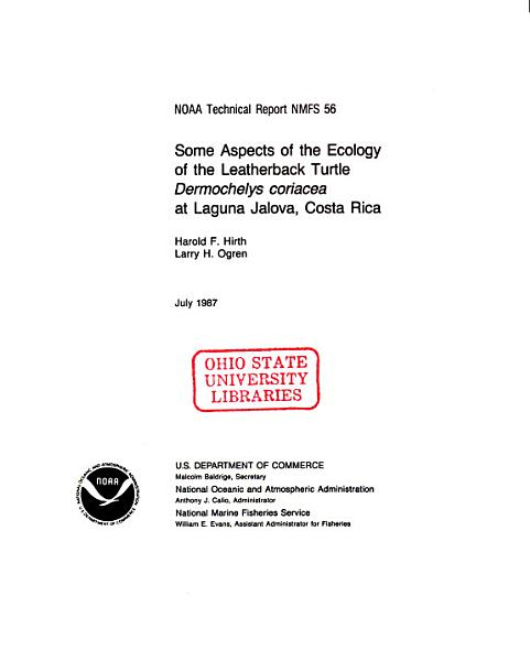 Download Some Aspects of the Ecology of the Leatherback Turtle Dermochelys Coriacea at Laguna Jalova  Costa Rica Book