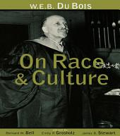 W.E.B. Du Bois on Race and Culture