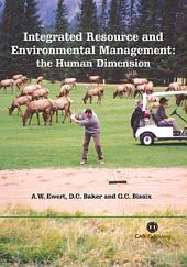 Integrated Resource and Environmental Management: The Human Dimension
