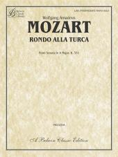 "Rondo Alla Turca: Late Intermediate Piano Solo from ""Sonata in A Major,"" K. 331"