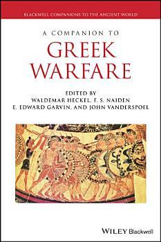 A Companion to Greek Warfare PDF