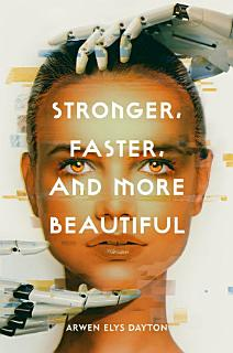 Stronger  Faster  and More Beautiful Book