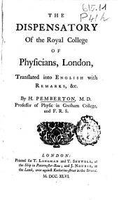 The Dispensatory of the Royal College of Physicians, London