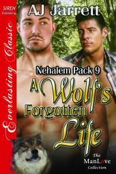 A Wolf's Forgotten Life [Nehalem Pack 9]
