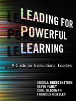 Leading for Powerful Learning PDF