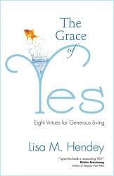 The Grace Of Yes Book PDF