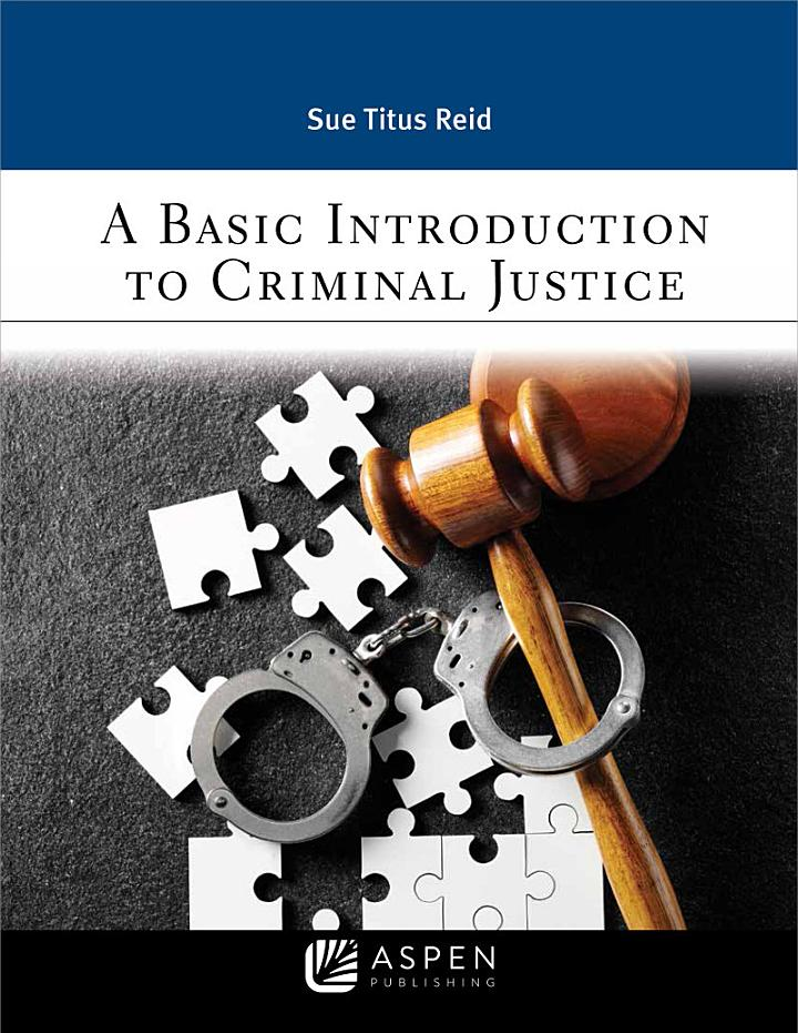 A Basic Introduction to Criminal Justice